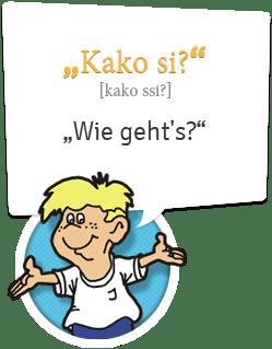 Kroatisch lernen | Begrüßung Kroatisch | Wie geht`s - Kako si