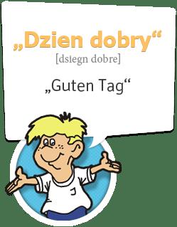 Guten Tag auf Polnisch, viel Spaß mit den einfachen Sprachkursen von Ich-Nix-Verstehen.de