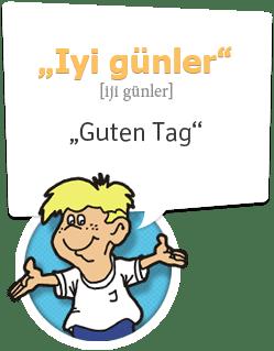 Guten Tag auf Türkisch, viel Spaß mit den einfachen Sprachkursen von Ich-Nix-Verstehen.de